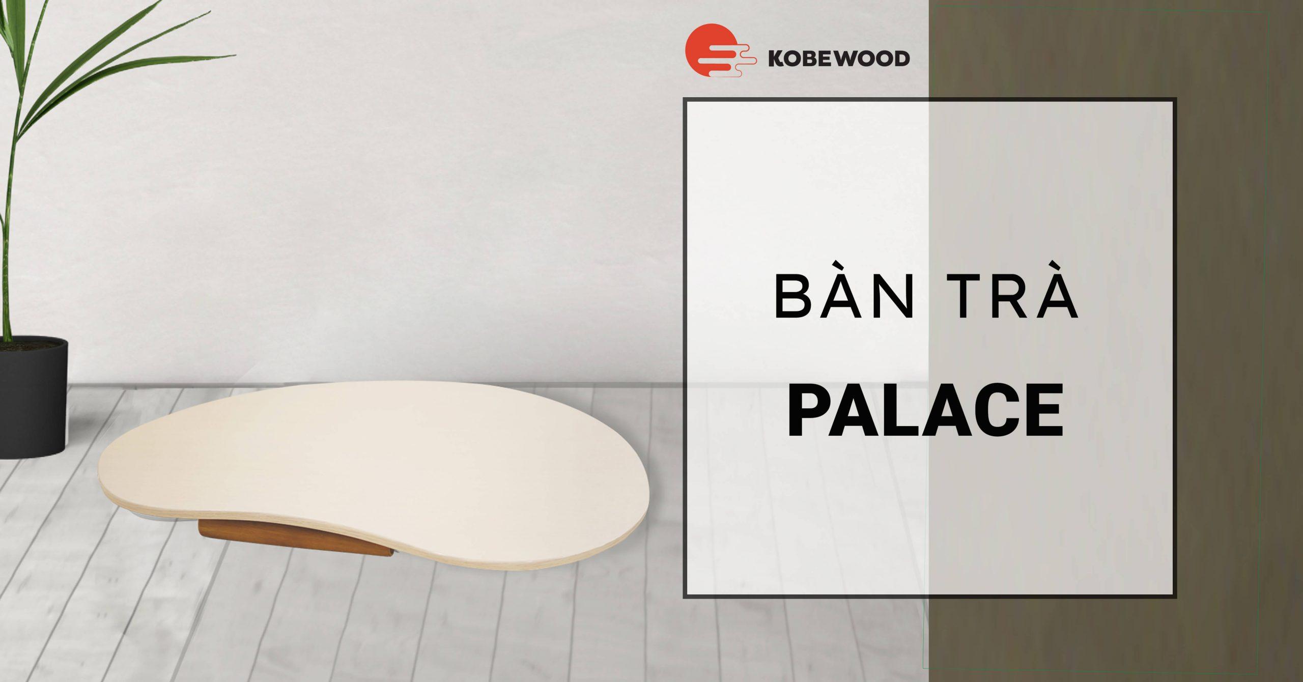 bàn trà nhật bản kobewood palace
